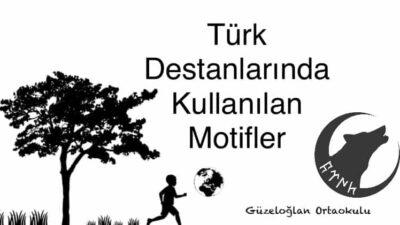 Türk Destanlarında Kullanılan Motifler