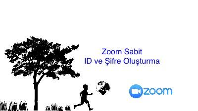 Zoom Sabit ID ve Şifre Oluşturma